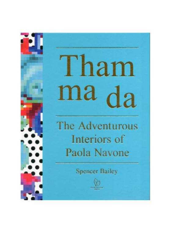 THAM MA DA The Adventurous Interiors of Paola Navone