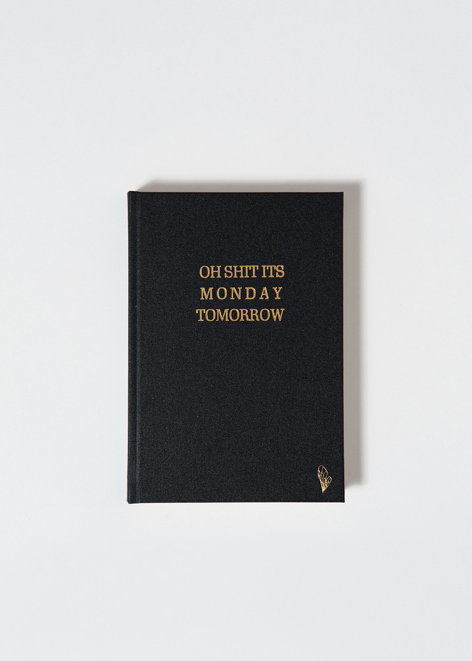 Oh Sh*t Its Monday Tomorrow Notebook