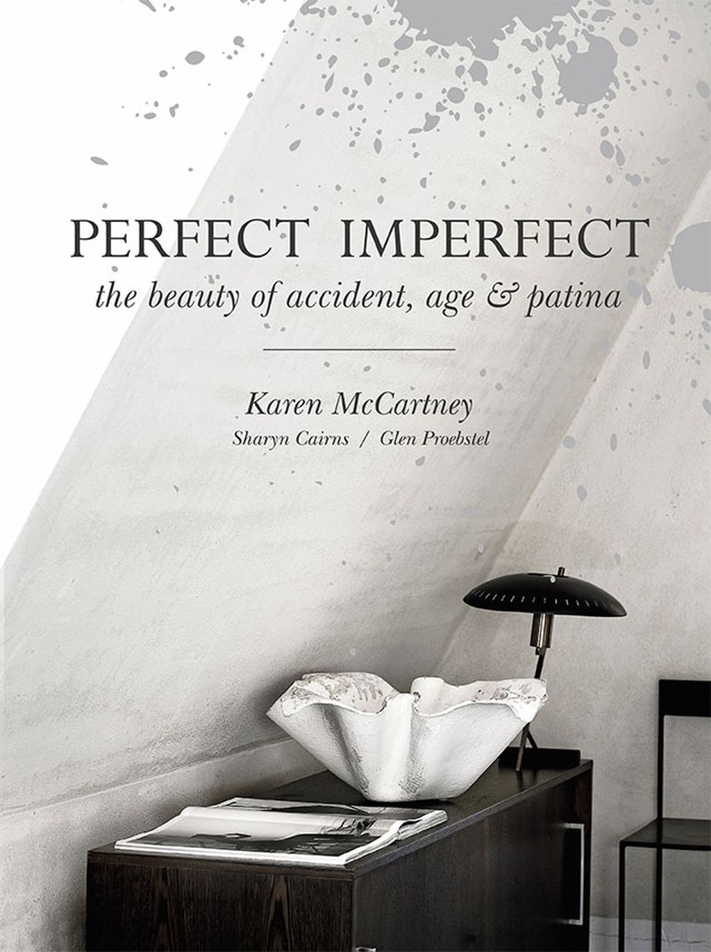 Perfect Imperfect : The Beauty of Accident Age and Patina